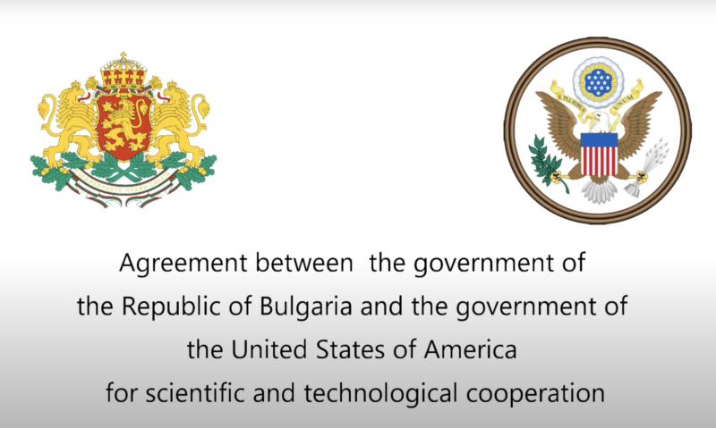 Agreement on Scientific and Technological Cooperation between Bulgaria and the United States of America was signed by the Minister of Education and Science and the US Ambassador to Bulgaria